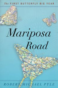 Robert Michael Pyle's Mariposa Road